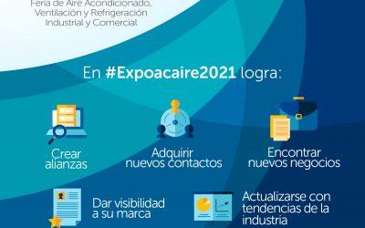 EXPOACAIRE 2021, un espacio técnico y comercial ofrecido por un sector esencial,  para conocer una oferta de servicios y tecnologías excepcionales.
